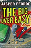 Jasper Fforde: The Big Over Easy