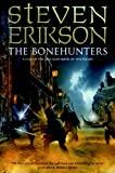 Steven Erikson: The Bonehunters