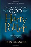 John Granger: Looking for God in Harry Potter