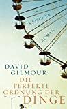 David Gilmour: Die perfekte Ordnung der Dinge