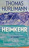 Thomas Hürlimann: Heimkehr