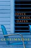 Joyce Carol Oates: Geheimnisse