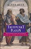 Klaus Held: Treffpunkt Platon