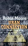 Robin Moore: Uran Connection