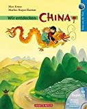 Max Kruse, Marlies Rieper-Bastian: Wir entdecken China