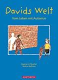 Verena Ballhaus (Illu.), Dagmar H. Mueller: Davids Welt. Vom Leben mit Autismus.