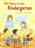 Julia Breiten�der: Mit Mama in den Kindergarten