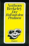 Anthony Berkeley: Der Fall mit den Pralinen