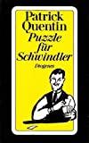 Patrick Quentin: Puzzle f�r Schwindler