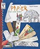 Ingrid Kesper: Papier hat viele Seiten