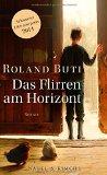 Roland Buti: Das Flirren am Horizont