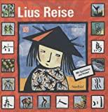 Catherine Louis: Lius Reise