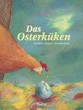 Geraldine Elschner: Das Osterk�ken