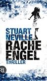 Stuart Neville: Racheengel