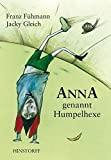 Franz Fühmann: Anna genannt Humpelhexe
