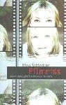 Nina Schindler: Filmriss