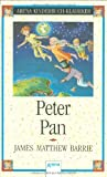 James Matthew Barrie: Peter Pan