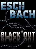 Andreas Eschbach: Black Out