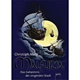 Christoph Marzi: Malfuria