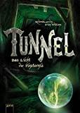 Roderick Gordon, Brian Williams: Der Tunnel