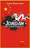 Damiel Bielstein: Jordan 02. das China-Kolmplott