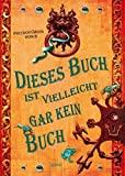 Pseudonymus Bosch: Dieses Buch ist vielleicht gar kein Buch