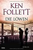 Ken Follett: Die L�wen