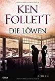 Ken Follett: Die L�wen