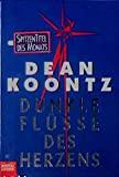 Dean Koontz: Dunkle Flüsse des Herzens