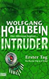 Wolfgang Hohlbein: Intruder - Erster Tag