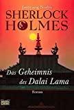 Jamyang Norbu: Sherlock Holmes - Das Mandala des Dalai Lama