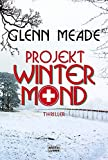 Glenn Meade: Projekt Wintermond