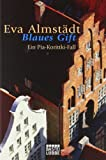 Eva Almst�dt: Blaues Gift