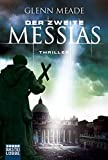 Glenn Meade: Der zweite Messias