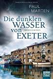 Paul Marten: Die dunklen Wasser von Exeter