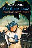 Mary Gentle: Der blaue Löwe