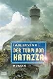 Ian Irvine: Der Turm von Katazza