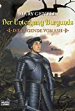 Mary Gentle: Der Untergang Burgunds