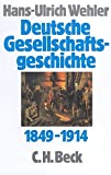 """Hans-Ulrich Wehler: Von der """"Deutschen Doppelrevolution"""" bis zum Beginn des ersten Weltkrieges"""