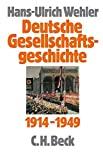 Hans-Ulrich Wehler: Vom Beginn des Ersten Weltkriegs bis zur Gründung der beiden deutschen Staaten