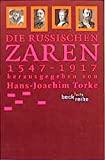 Hans-Joachim Torke: Die russischen Zaren 1547-1917