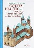 Johann Hinrich Claussen: Gottes H�user
