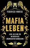 Federico Varese: Mafia Leben