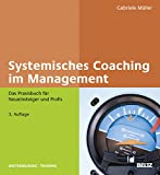 Gabriele Müller: Systemisches Coaching im Management