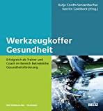 Katja Cordts-Sanzenbacher, Kerstin Goldbeck (Hg.): Werkzeugkoffer Gesundheit
