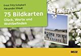 Alexander Ehalt, Ernst Fritz-Schubert: 75 Bildkarten Glück, Werte, Wohlbefinden