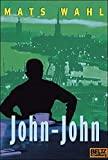 Mats Wahl: John-John