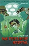 Lemony Snicket: Das teuflische Hospital