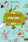 Sybille Hein: Das StreicheStrolcheQuatschBuch
