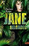 Charlotte Kerner: Jane reloaded